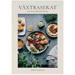 Växtbaserat – god och enkel mat för alla, Therese Elquist, The Book Affair